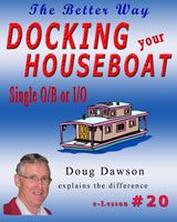 How To Dock a Houseboat